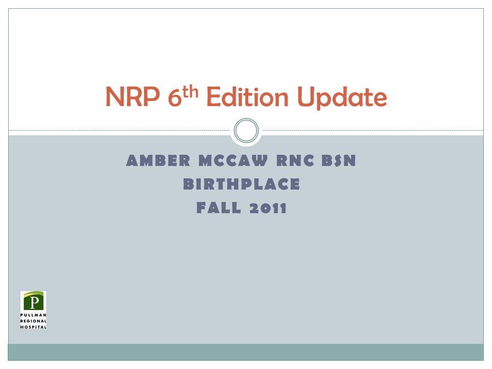 Amber McCaw RNC BSN BirthPlace Fall 2011