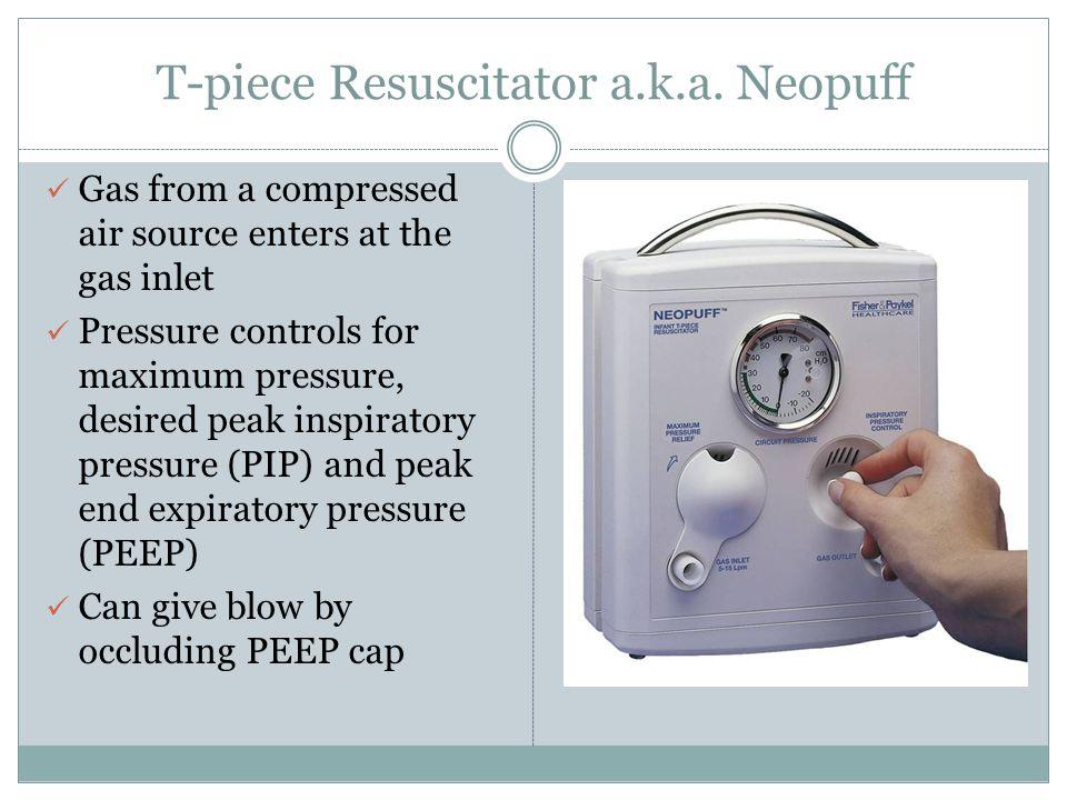 T-piece Resuscitator a.k.a. Neopuff