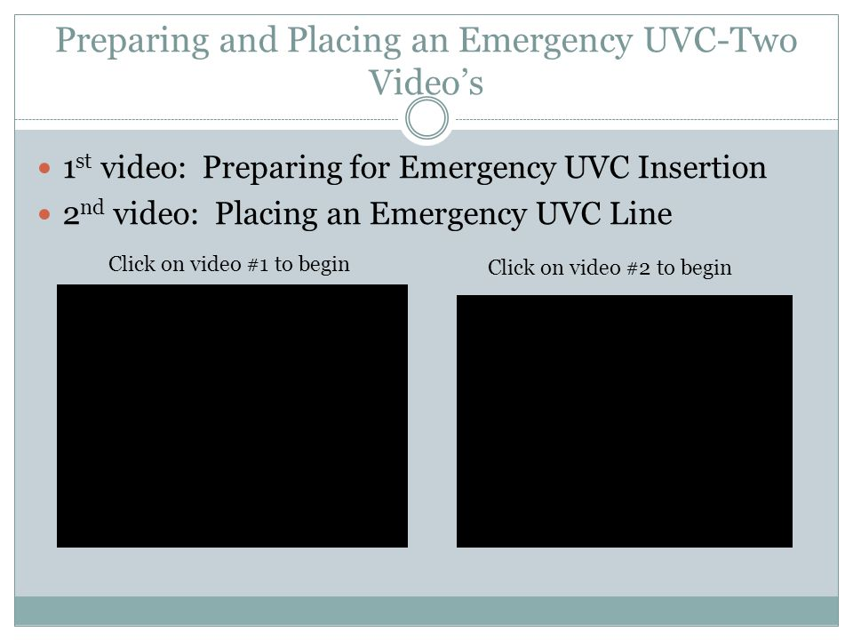 Preparing and Placing an Emergency UVC-Two Video's