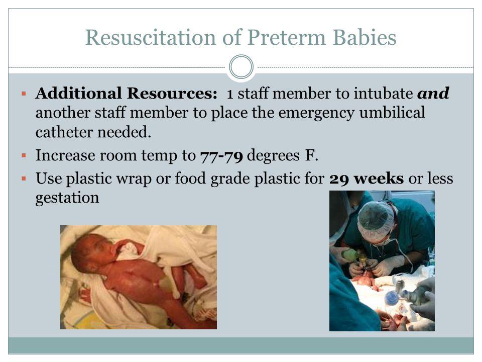 Resuscitation of Preterm Babies