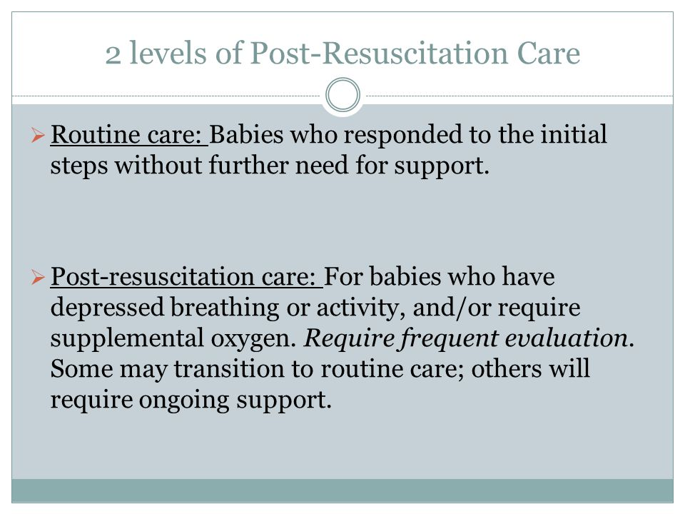 2 levels of Post-Resuscitation Care