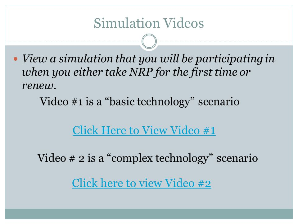 Simulation Videos Click Here to View Video #1