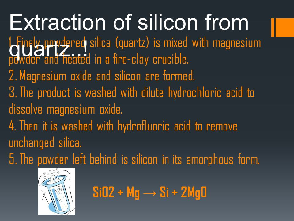 Extraction of silicon from quartz..!