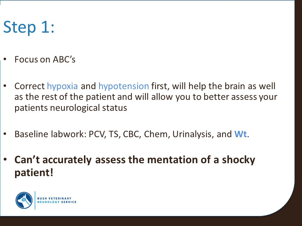 Step 1: Can't accurately assess the mentation of a shocky patient!