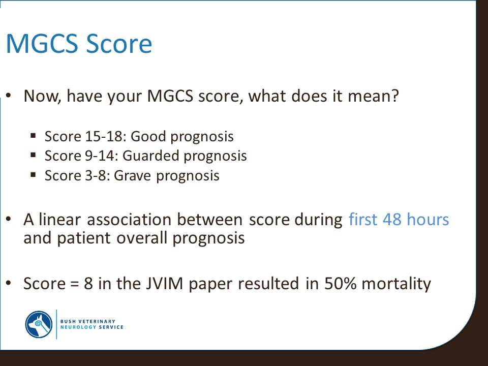 MGCS Score Now, have your MGCS score, what does it mean