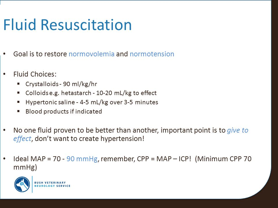 Fluid Resuscitation Goal is to restore normovolemia and normotension