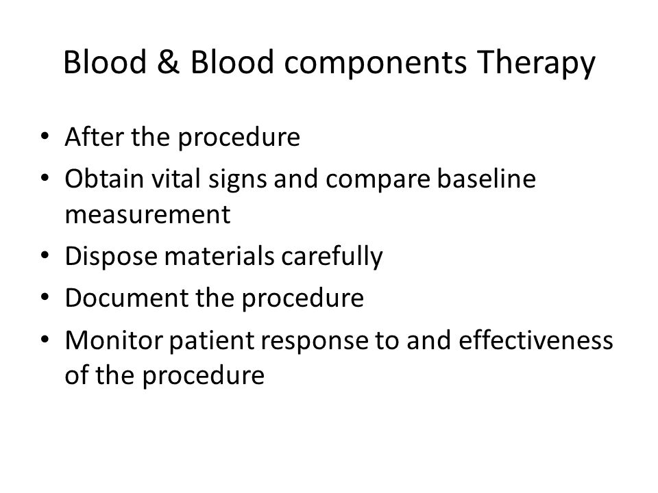 Blood & Blood components Therapy