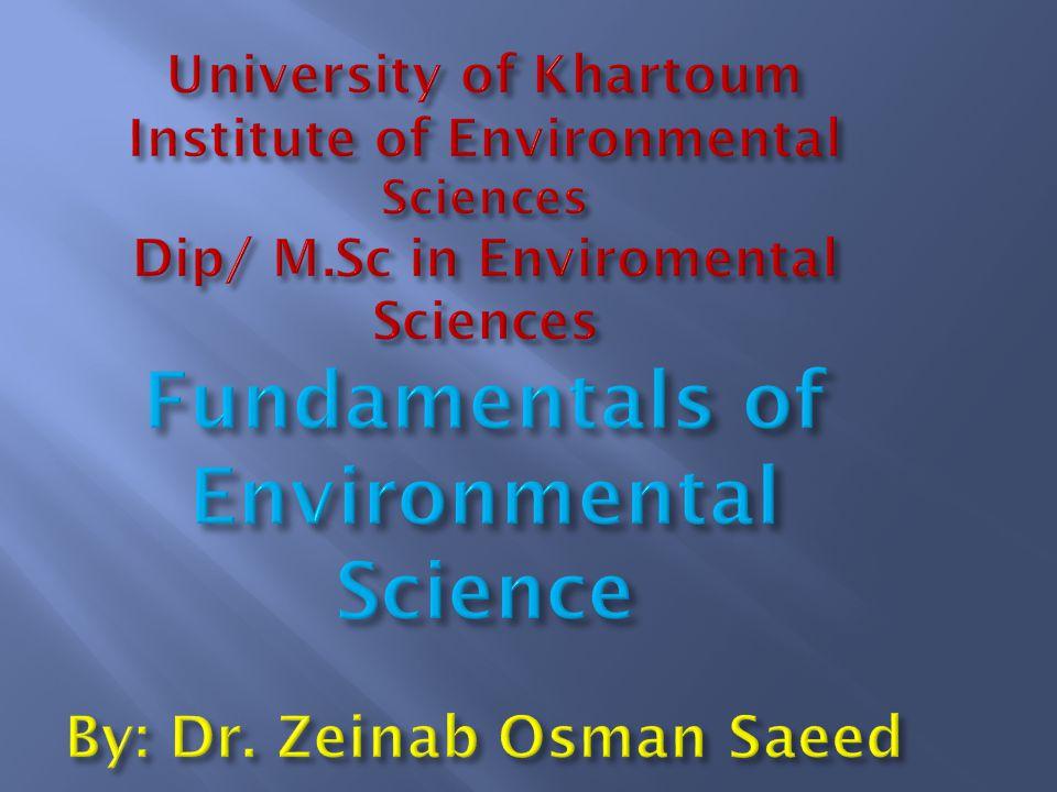 University of Khartoum Institute of Environmental Sciences Dip/ M