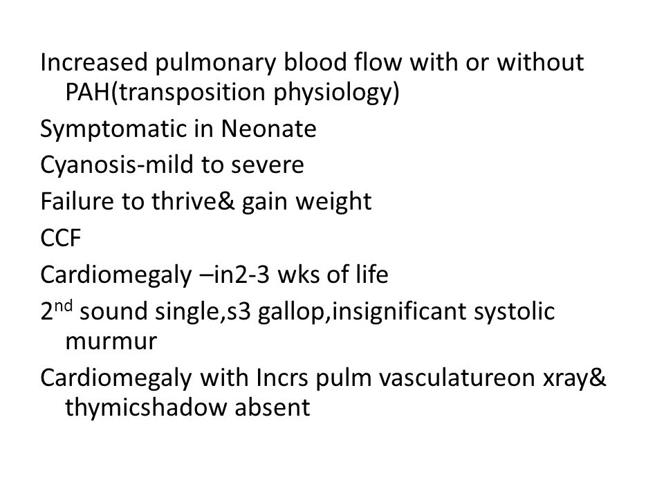 Increased pulmonary blood flow with or without PAH(transposition physiology)