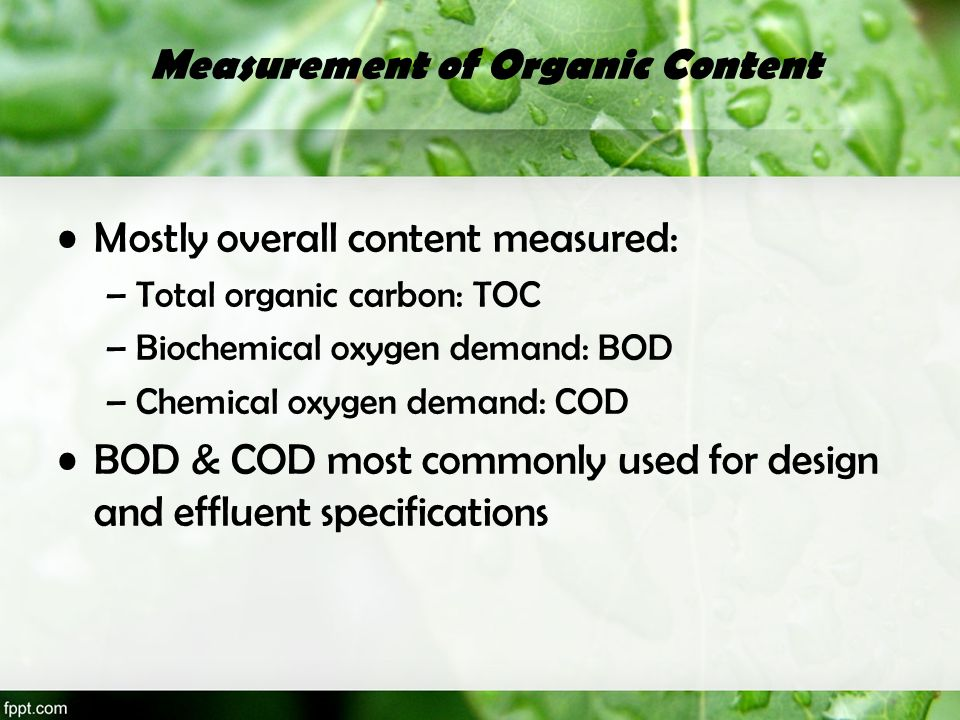 Measurement of Organic Content