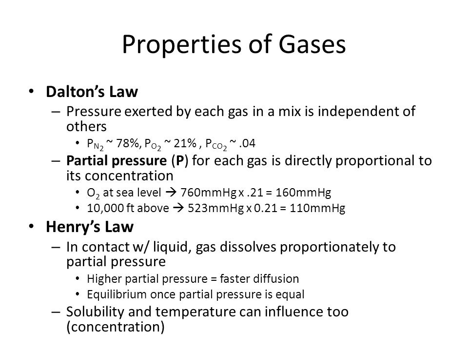 Properties of Gases Dalton's Law Henry's Law