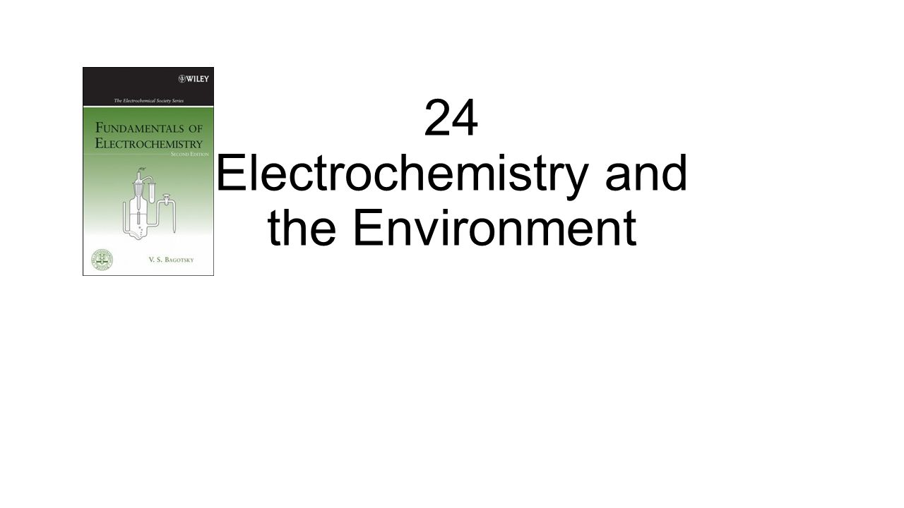 24 Electrochemistry and the Environment