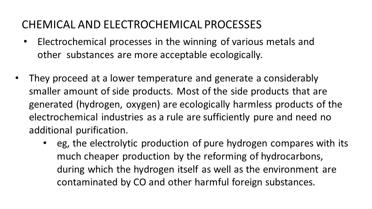 CHEMICAL AND ELECTROCHEMICAL PROCESSES