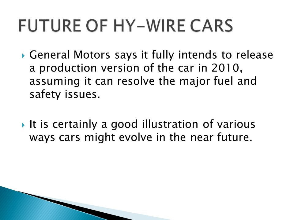 FUTURE OF HY-WIRE CARS