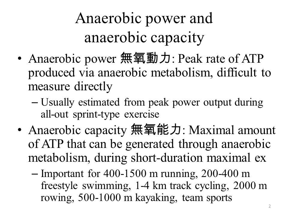 Anaerobic power and anaerobic capacity