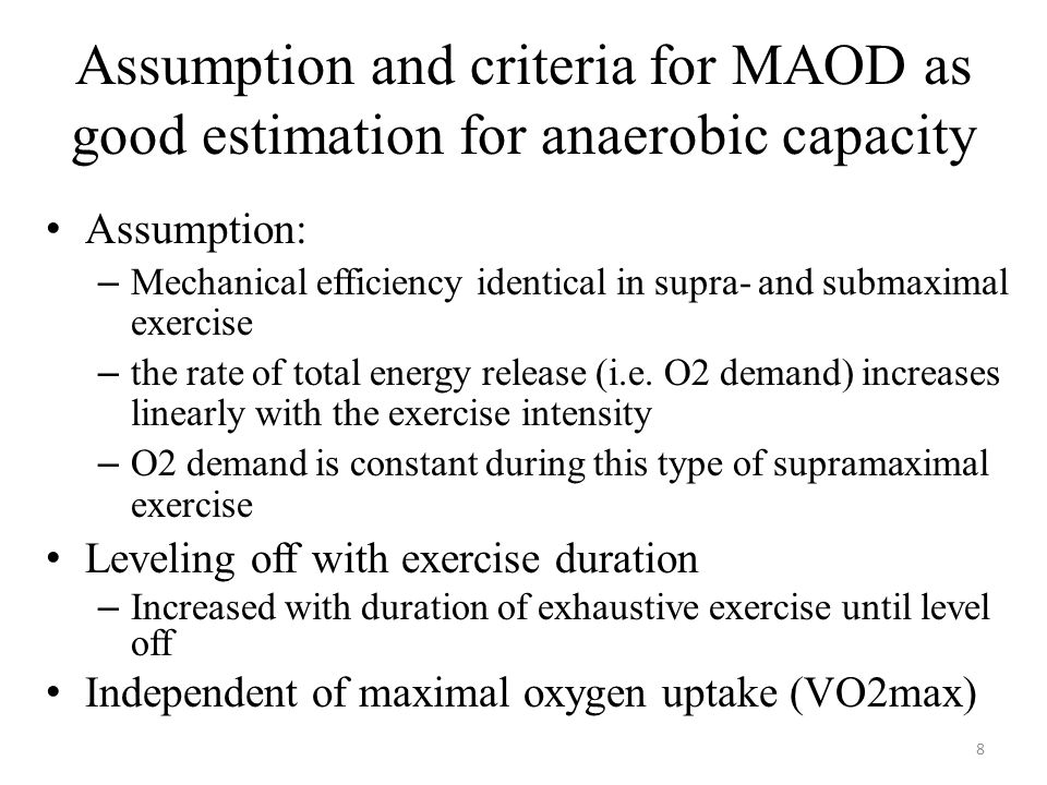Assumption and criteria for MAOD as good estimation for anaerobic capacity