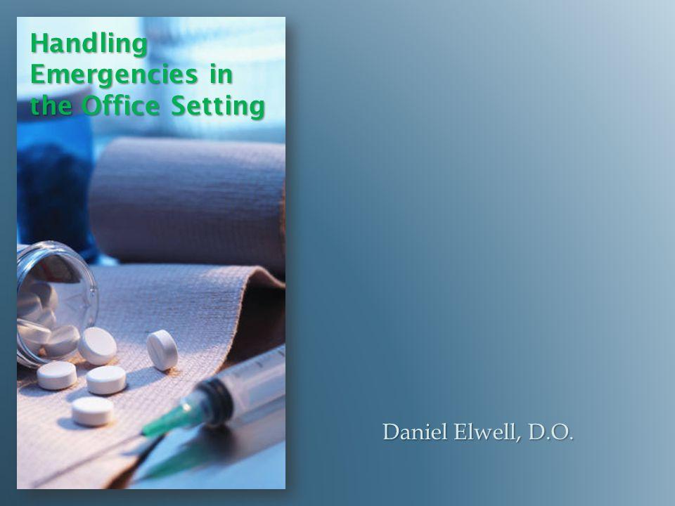 Handling Emergencies in the Office Setting