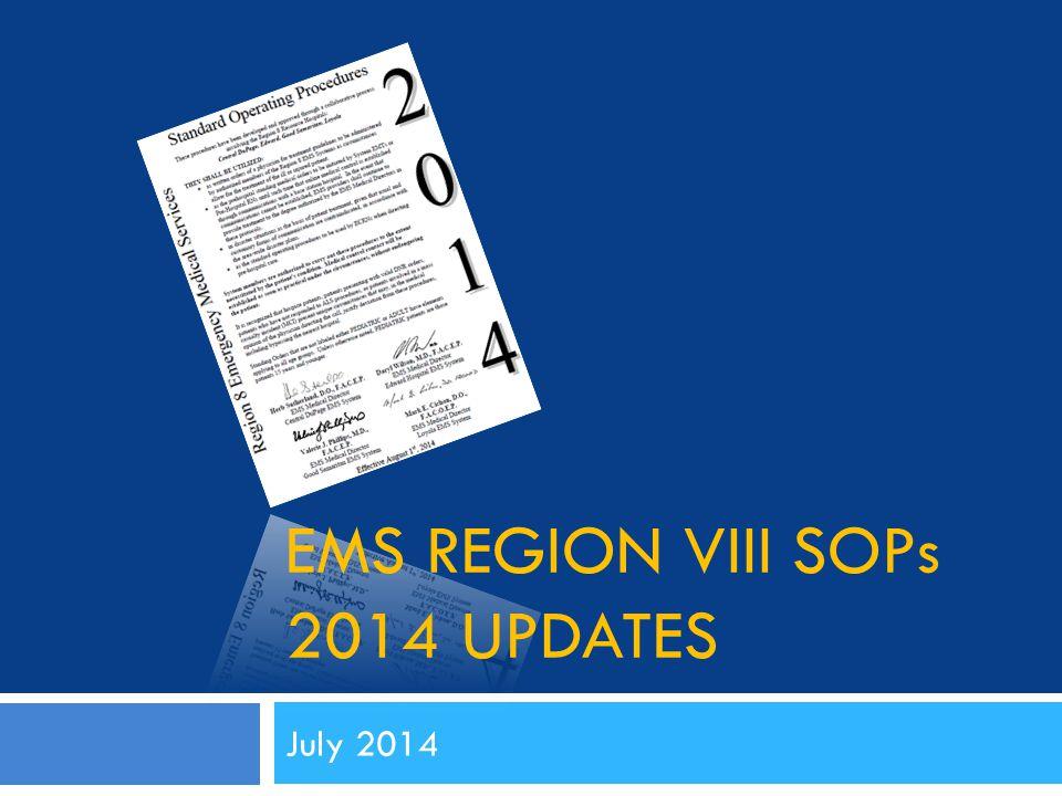 Ems region viii SOPs 2014 Updates