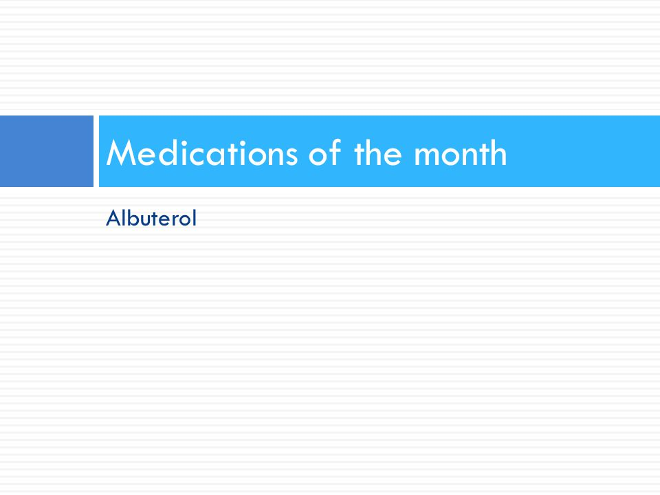 Medications of the month