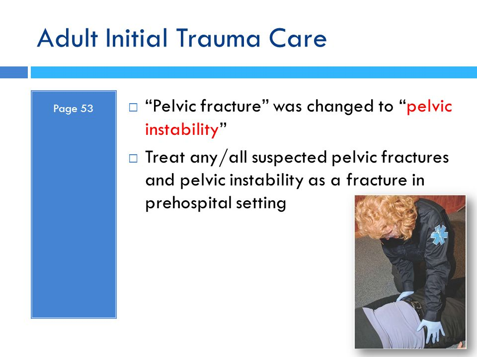 Adult Initial Trauma Care