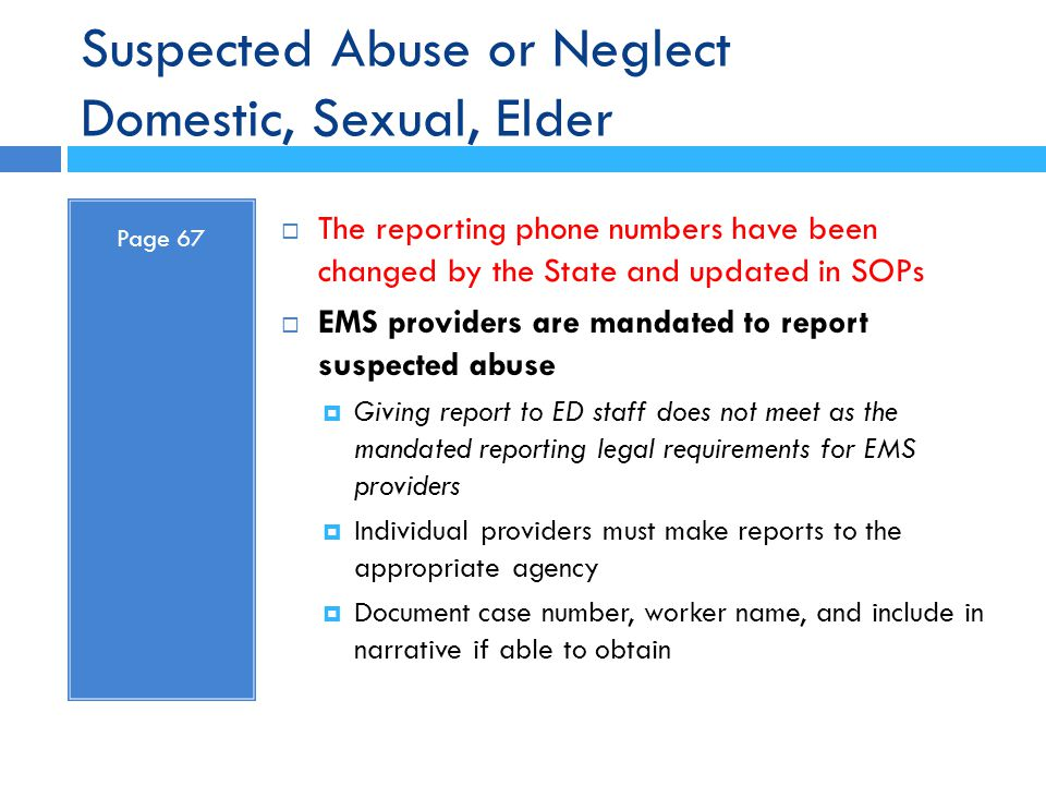Suspected Abuse or Neglect Domestic, Sexual, Elder