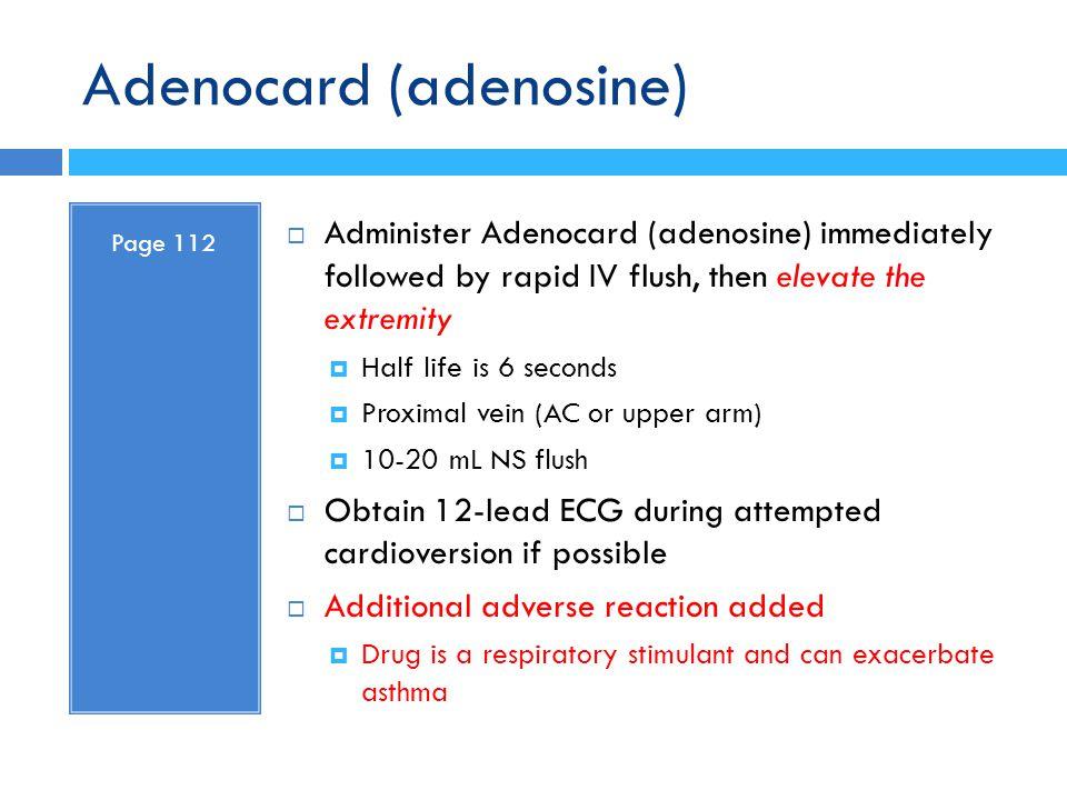 Adenocard (adenosine)