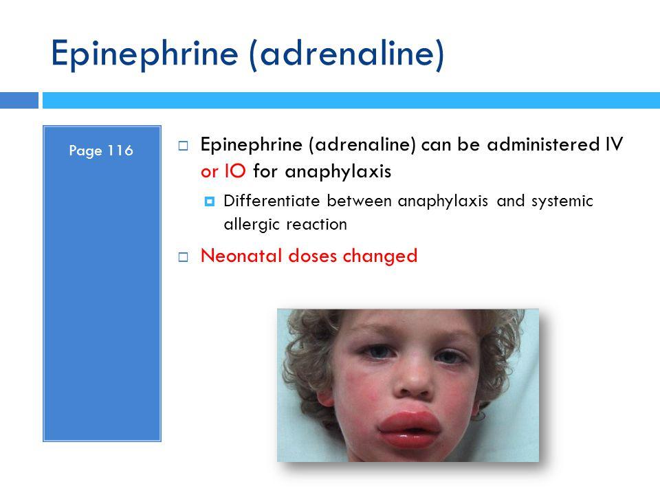 Epinephrine (adrenaline)