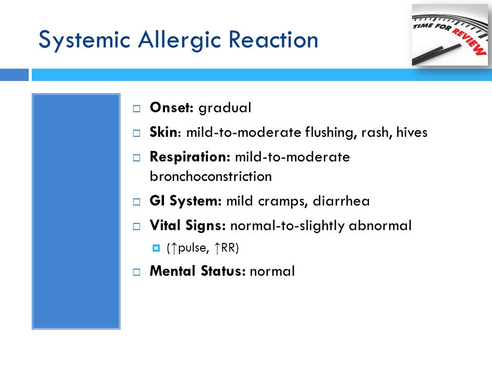 Systemic Allergic Reaction