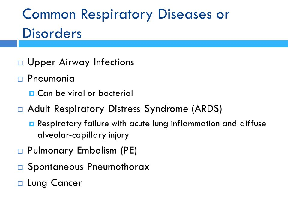 Common Respiratory Diseases or Disorders