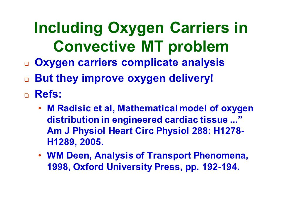 Including Oxygen Carriers in Convective MT problem