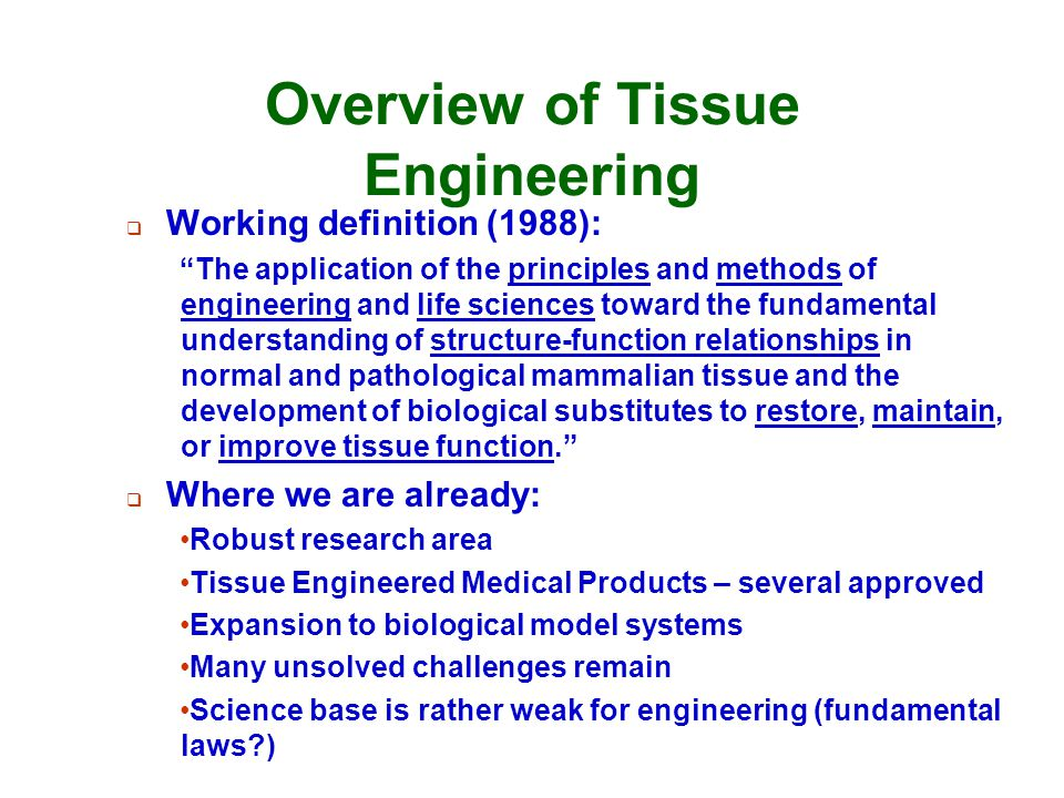 Overview of Tissue Engineering