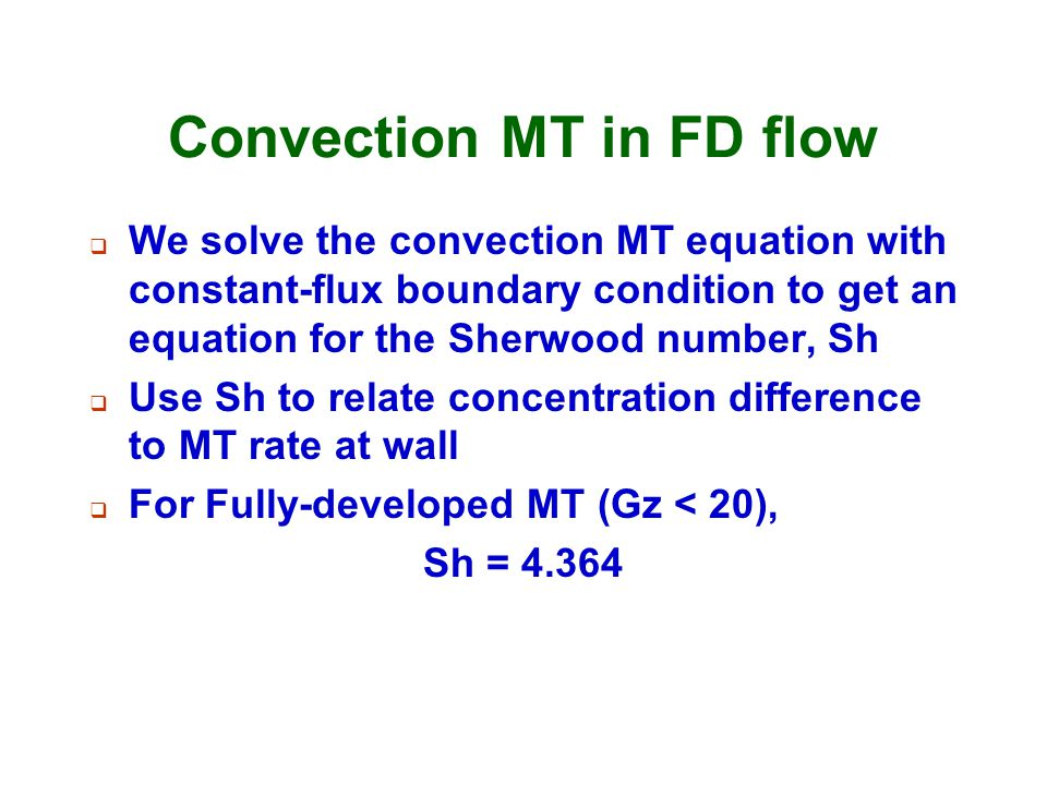 Convection MT in FD flow