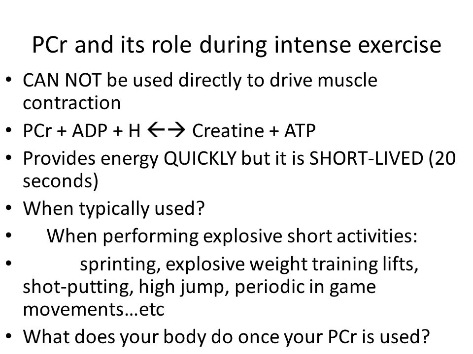 PCr and its role during intense exercise