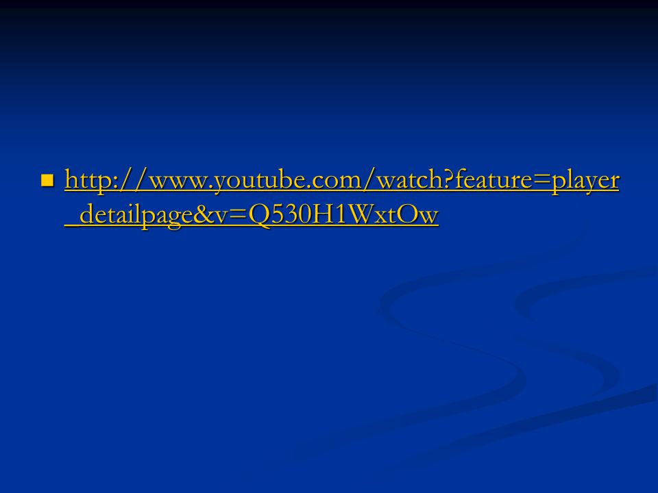 http://www.youtube.com/watch feature=player_detailpage&v=Q530H1WxtOw