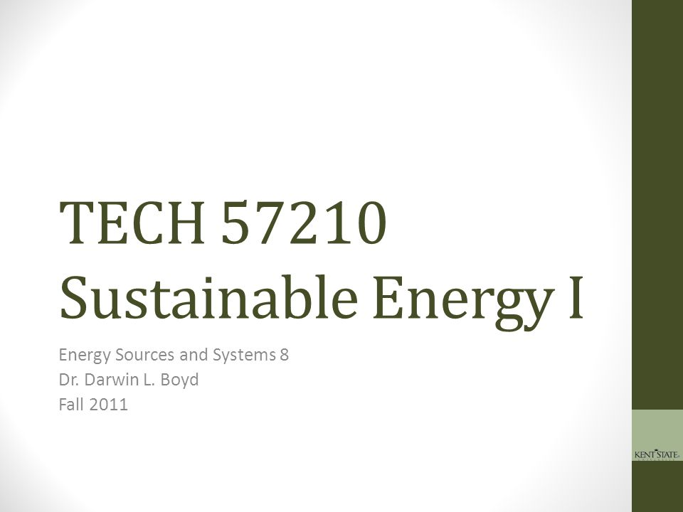 TECH 57210 Sustainable Energy I