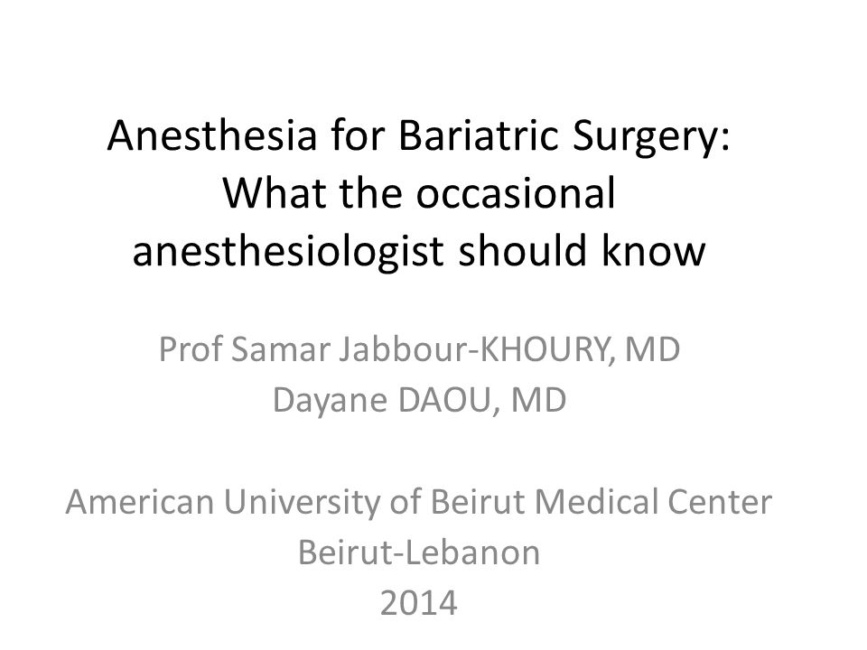 Anesthesia for Bariatric Surgery: What the occasional anesthesiologist should know