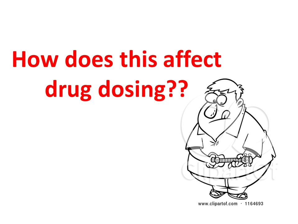How does this affect drug dosing