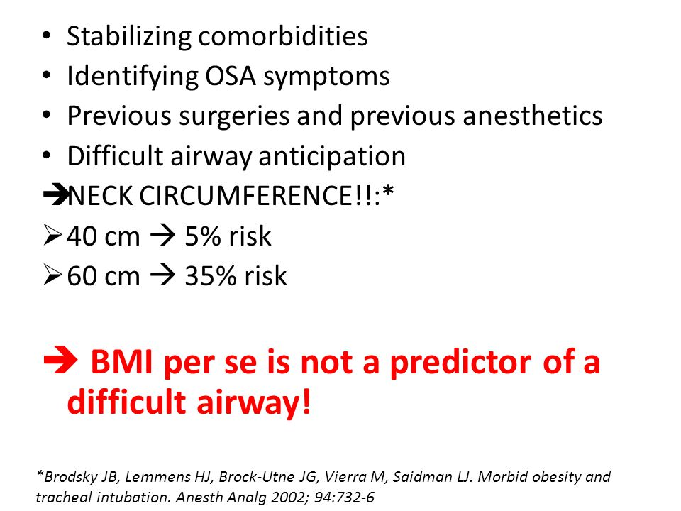  BMI per se is not a predictor of a difficult airway!