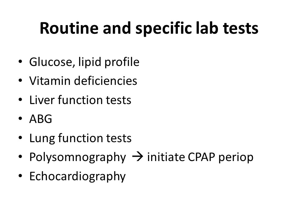 Routine and specific lab tests
