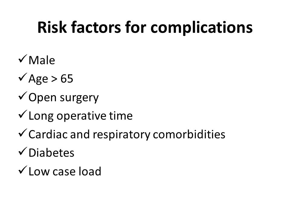 Risk factors for complications