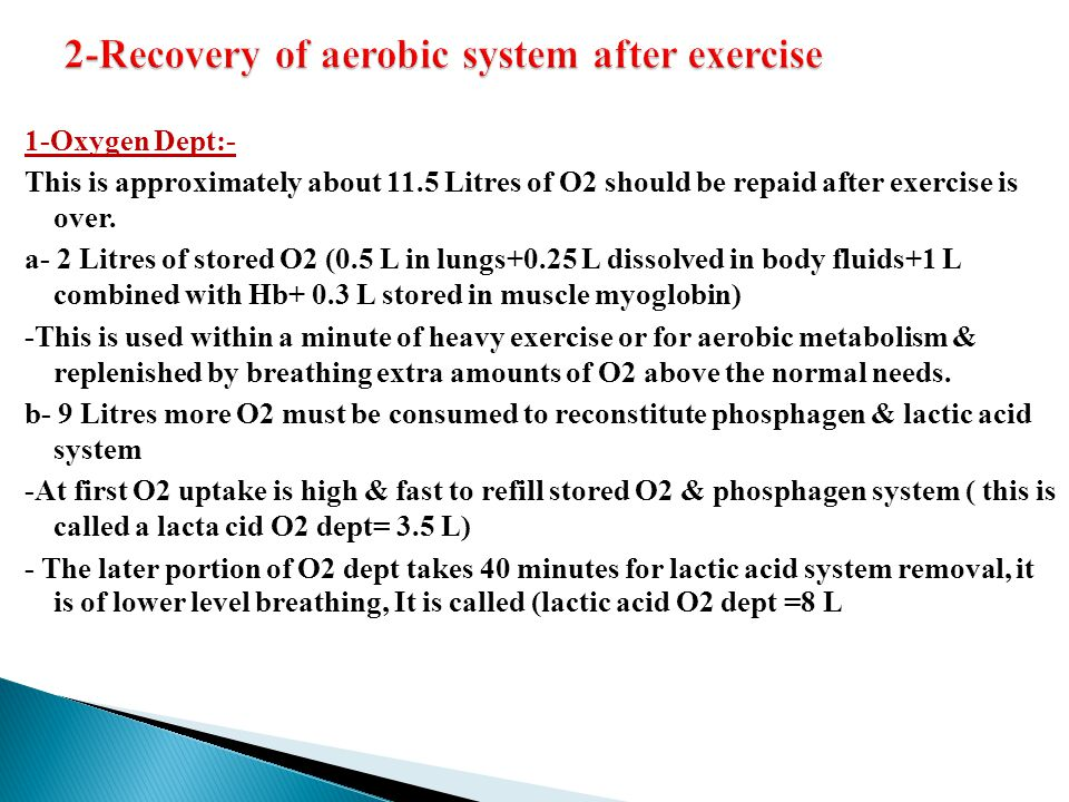 2-Recovery of aerobic system after exercise