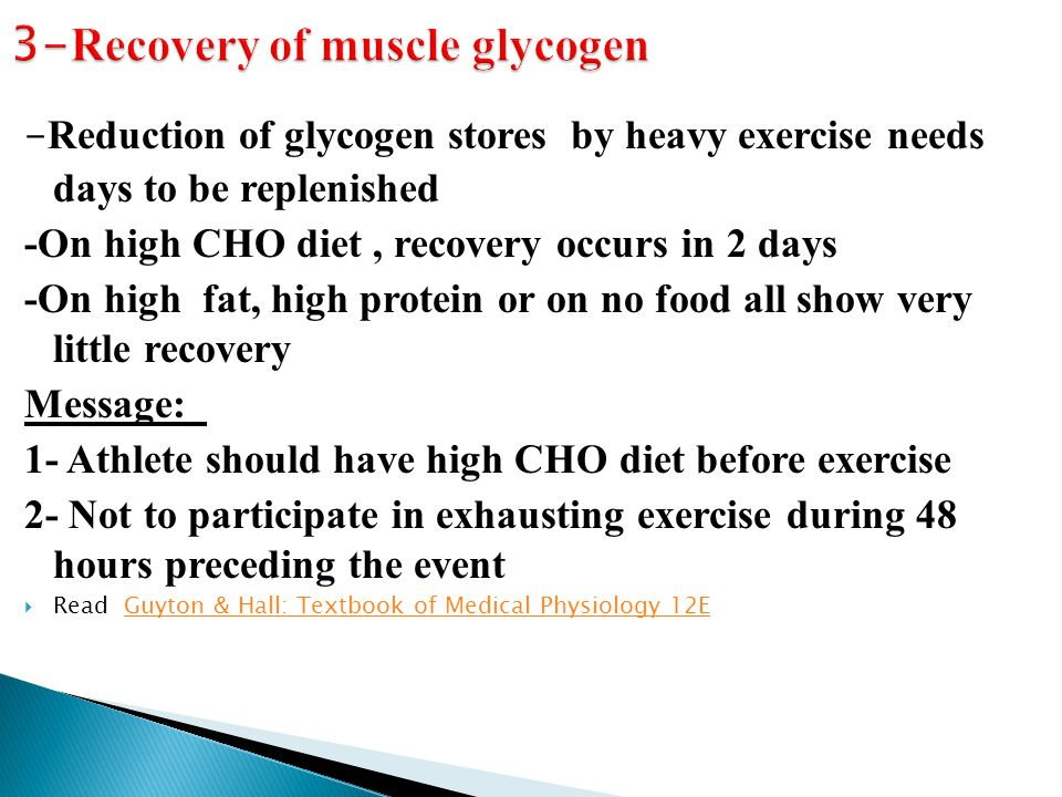 3-Recovery of muscle glycogen