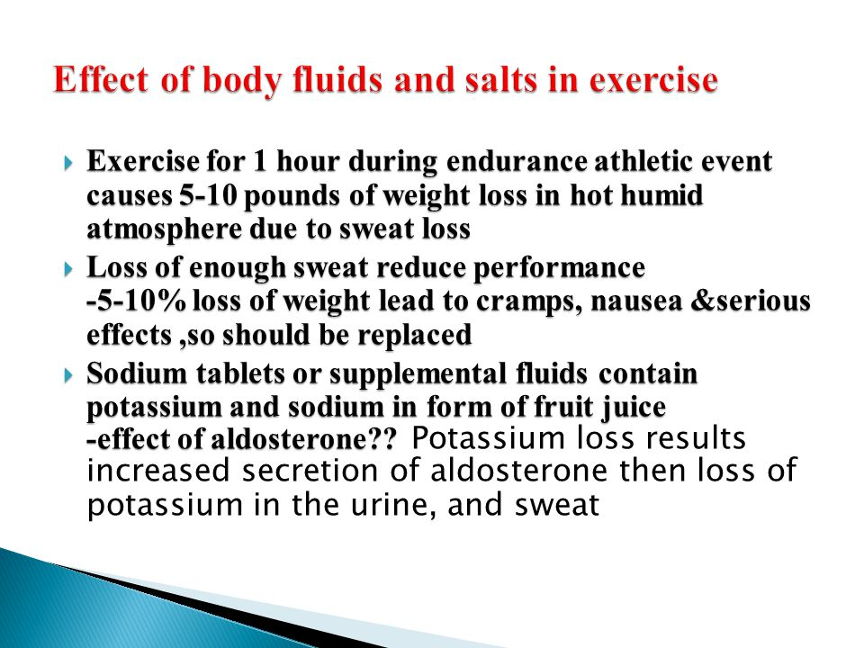 Effect of body fluids and salts in exercise