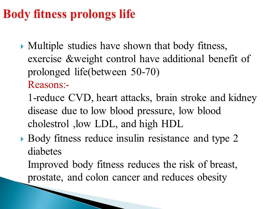 Body fitness prolongs life