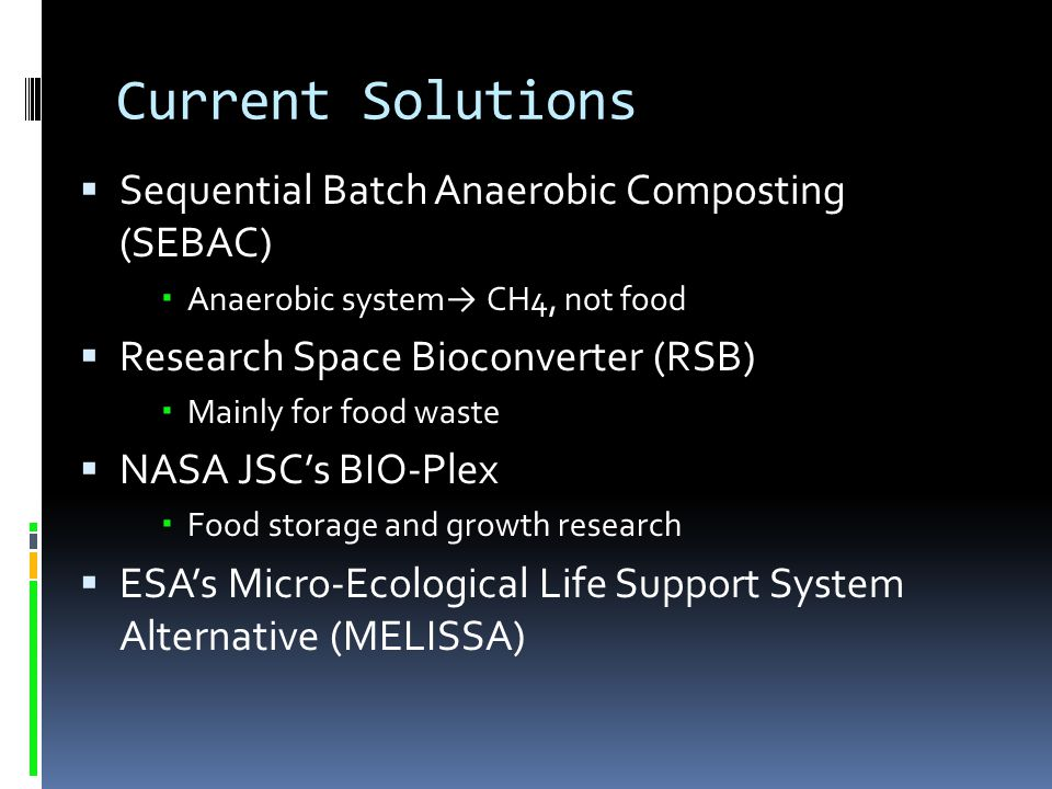 Current Solutions Sequential Batch Anaerobic Composting (SEBAC)