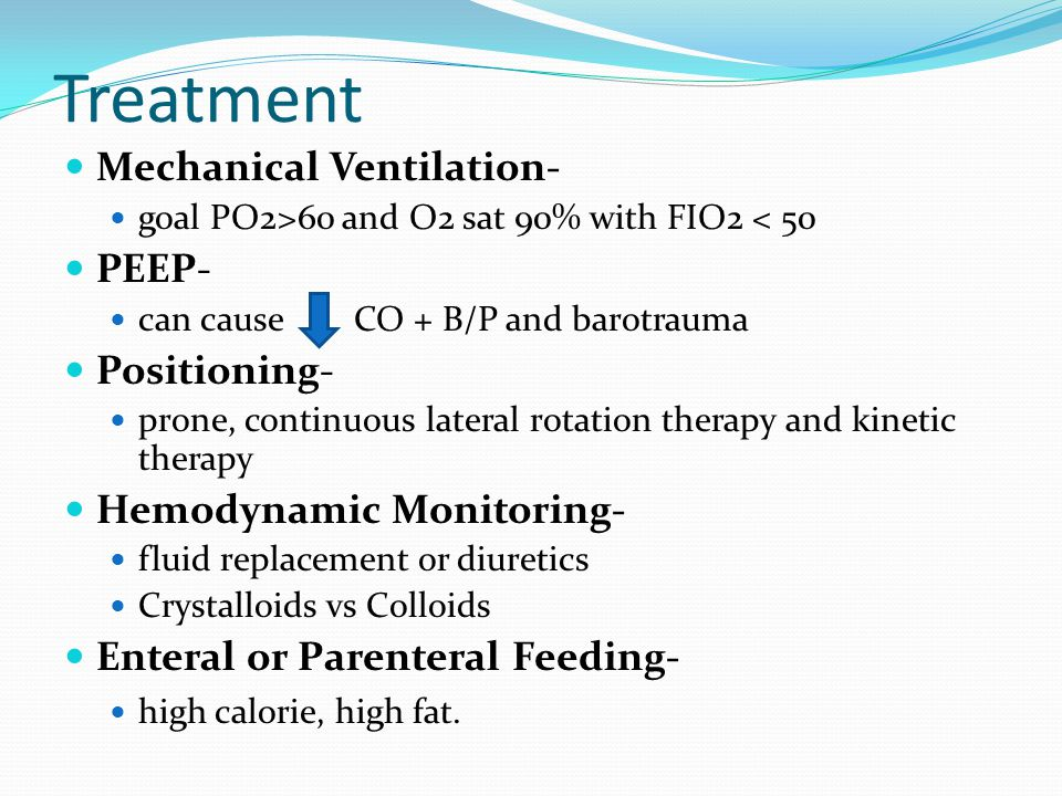 Treatment Mechanical Ventilation- PEEP- Positioning-