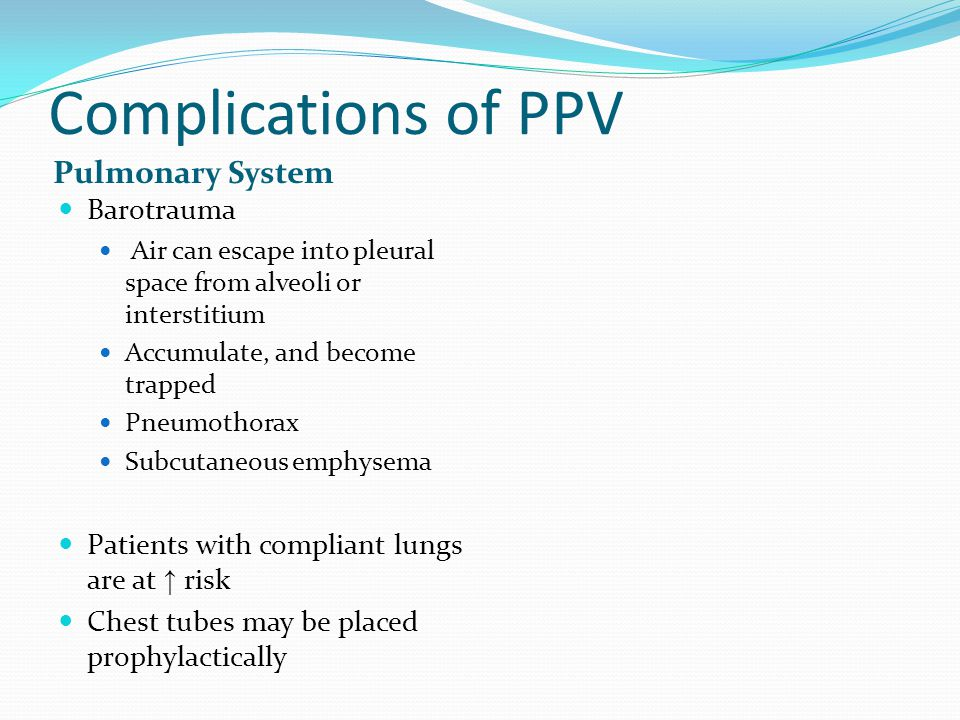Complications of PPV Pulmonary System Barotrauma