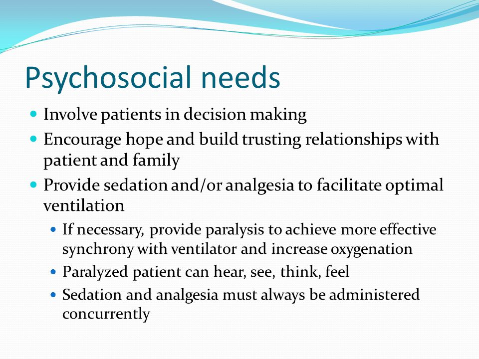 Psychosocial needs Involve patients in decision making