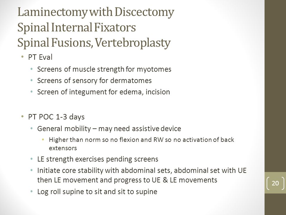 Laminectomy with Discectomy Spinal Internal Fixators Spinal Fusions, Vertebroplasty