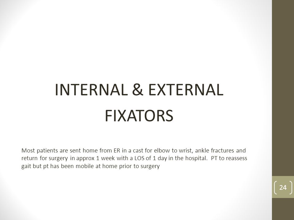 INTERNAL & EXTERNAL FIXATORS
